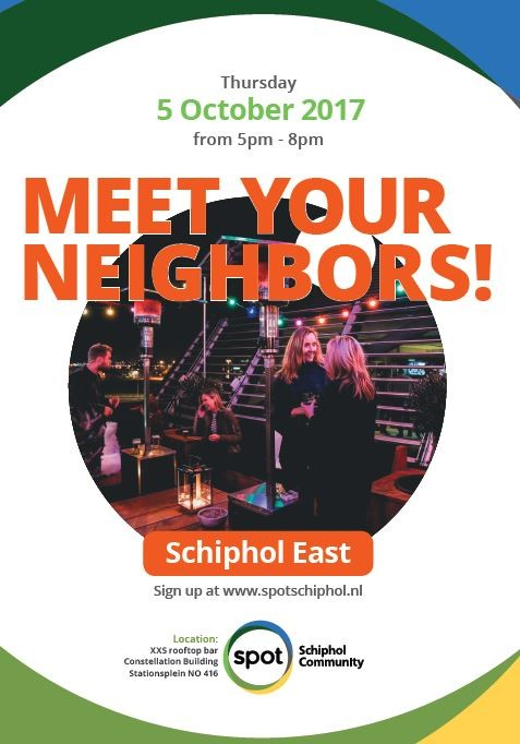Meet your Neighbors! Schiphol East Edition