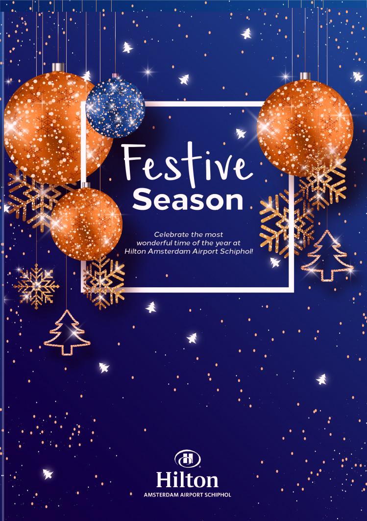 Festive Season at Hilton Amsterdam Airport Schiphol!